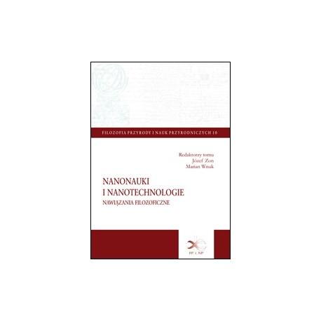 Nanonauki i nanotechnologie. Nawiązania filozoficzne