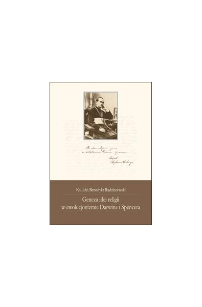 Geneza idei religii w ewolucjonizmie Darwina i Spencera