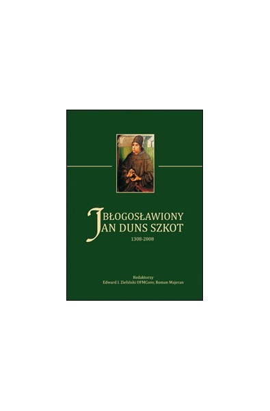 Błogosławiony Jan Duns Szkot 1308–2008