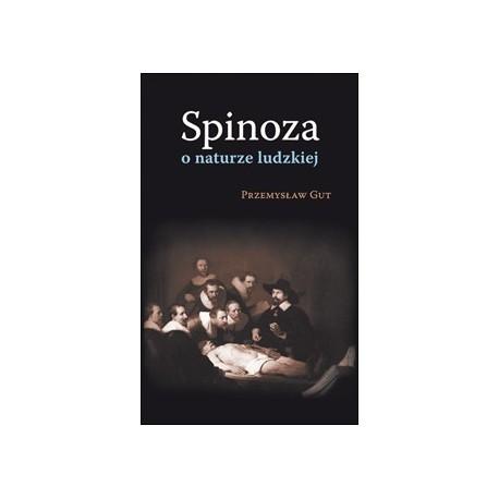 Spinoza o naturze ludzkiej