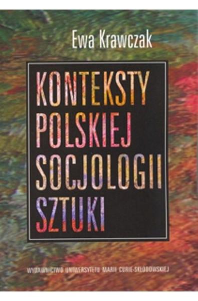 Konteksty polskiej socjologii sztuki