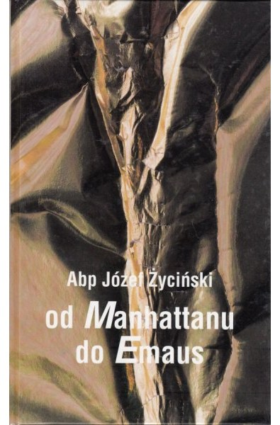 Od Manhattanu do Emaus