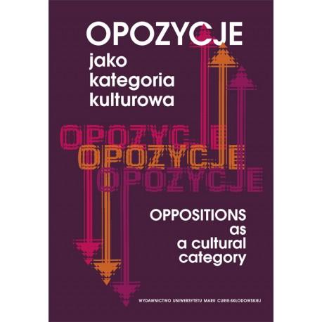 Opozycje jako kategoria kulturowa