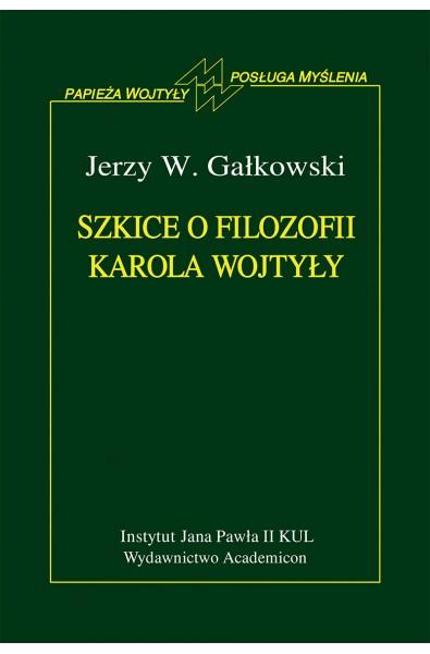 Szkice o filozofii Karola Wojtyły