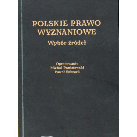Polskie prawo wyznaniowe. Wybór źródeł