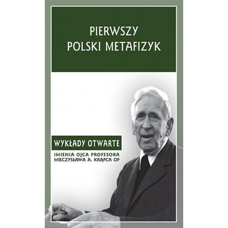 Pierwszy polski metafizyk