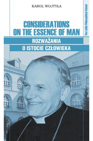 Considerations on the Essence of Man. Rozważania o istocie człowieka