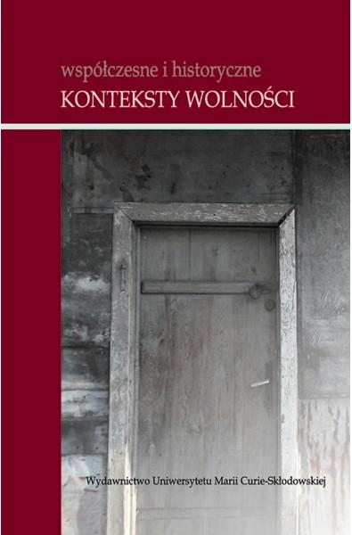 Współczesne i historyczne konteksty wolności