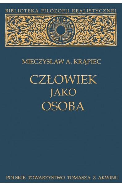 """M.A. Krąpiec, """"Człowiek jako osoba"""""""
