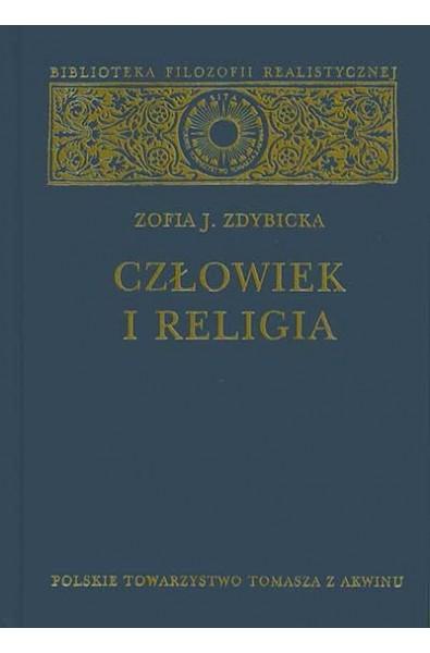 """Zofia Zdybicka, """"Człowiek i religia"""""""