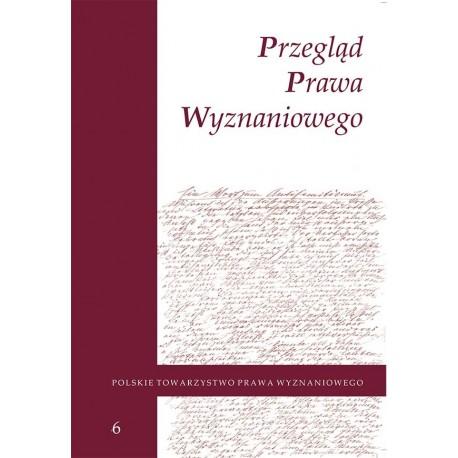 Przegląd Prawa Wyznaniowego, t. 6 (2014)