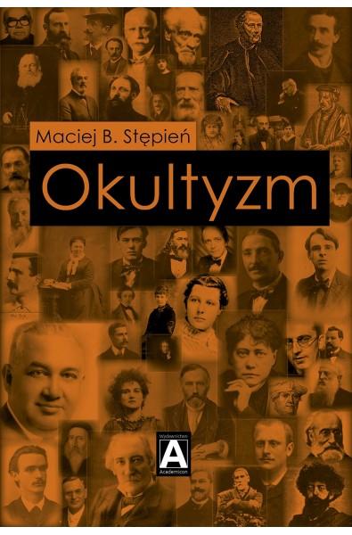 Okultyzm. Studium ezoteryki zachodniej
