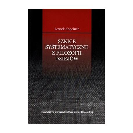Szkice systematyczne z filozofii dziejów