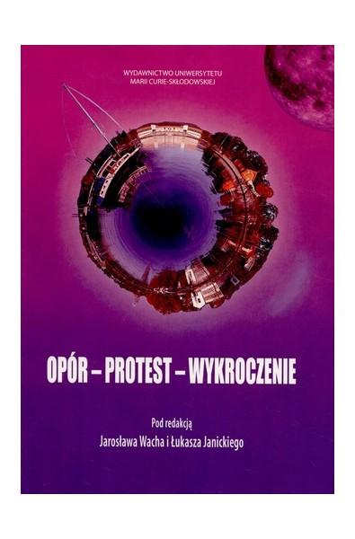 Opór - Protest - Wykroczenie