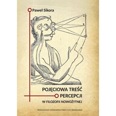 Pojęciowa treść percepcji w filozofii nowożytnej