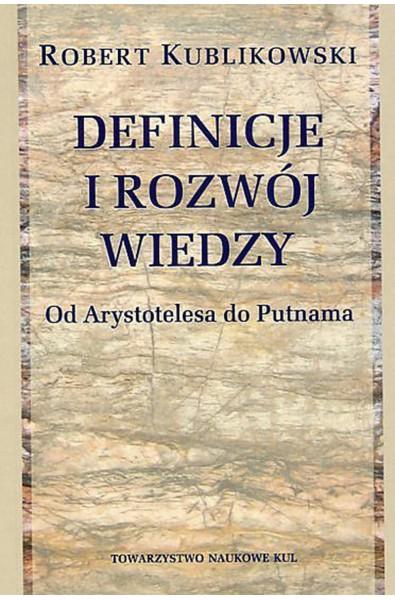 Definicje i rozwój wiedzy. Od Arystotelesa do Putnama