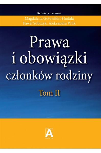 Prawa i obowiązki członków rodziny, tom II