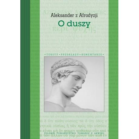 """Aleksander z Afrodyzji """"O duszy"""""""