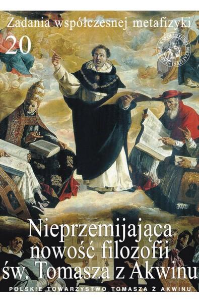 Nieprzemijająca nowość filozofii św. Tomasza z Akwinu