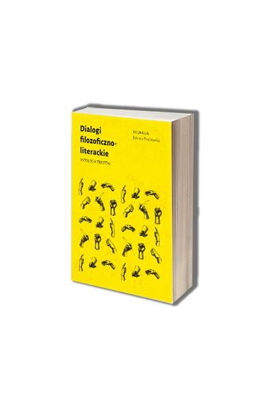 Dialogi filozoficzno-literackie. Antologia tekstów
