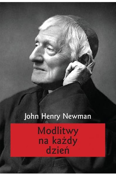 "John Henry Newman, ""Modlitwy na każdy dzień"""