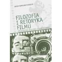 Filozofia i retoryka filmu. Perspektywa realizmu filozoficznego
