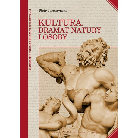 Kultura. Dramat natury i osoby
