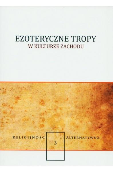 Ezoteryczne tropy w kulturze zachodu