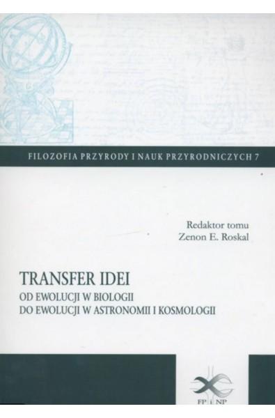 Transfer idei. Od ewolucji w biologii do ewolucji w astronomii i kosmologii