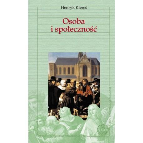 """Henryk Kiereś, """"Osoba i społeczność"""""""