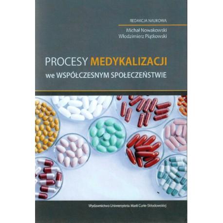 Procesy medykalizacji we współczesnym społeczeństwie