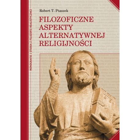 Filozoficzne aspekty alternatywnej religijności