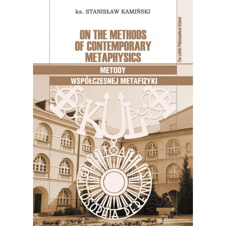 On the Methods of Contemporary Metaphysics – Metody współczesnej metafizyki