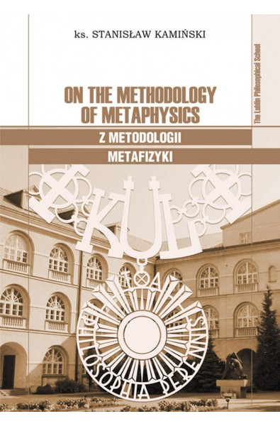 On the Methodology of Metaphysics - Z metodologii metafizyki