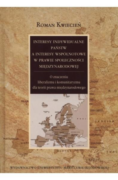 Interesy indywidualne państw a interesy wspólnotowe w prawie