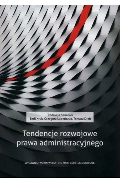 Tendencje rozwojowe prawa administracyjnego