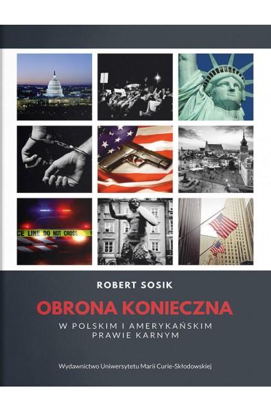 Obrona konieczna w polskim i amerykańskim prawie karnym