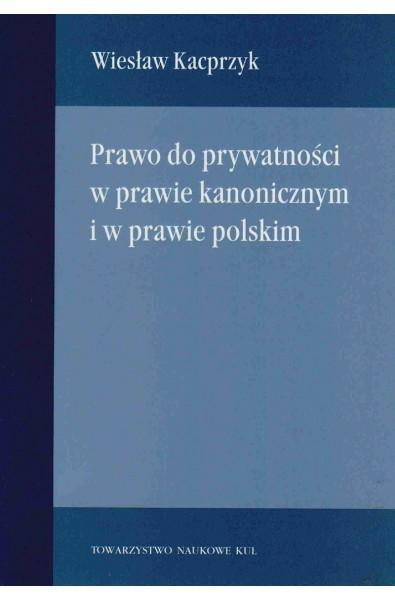 Prawo do prywatności w prawie kanonicznym i w prawie polskim