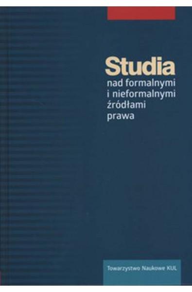 Studia nad formalnymi i nieformalnymi źródłami prawa