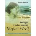 Metafizyka i sztuka w twórczości Virginii Woolf
