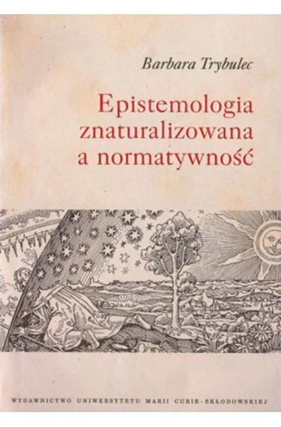 Epistemologia znaturalizowana a normatywność